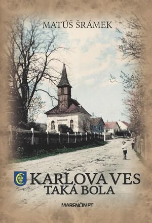Karlova Ves, taká bola
