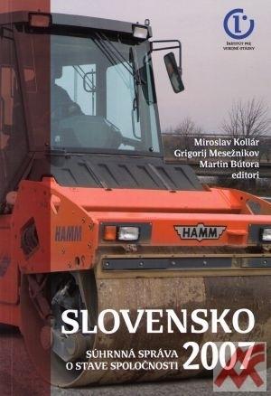 Slovensko 2007 Súhrnná správa o stave spoločnosti