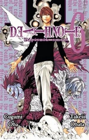 Death Note. Zápisník smrti 6