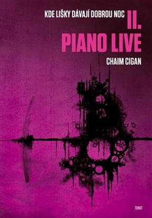 Piano Live - Kde lišky dávají dobrou noc II