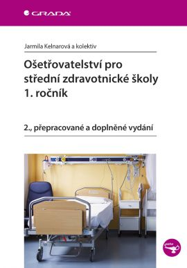 Ošetřovatelství pro střední zdravotnické školy