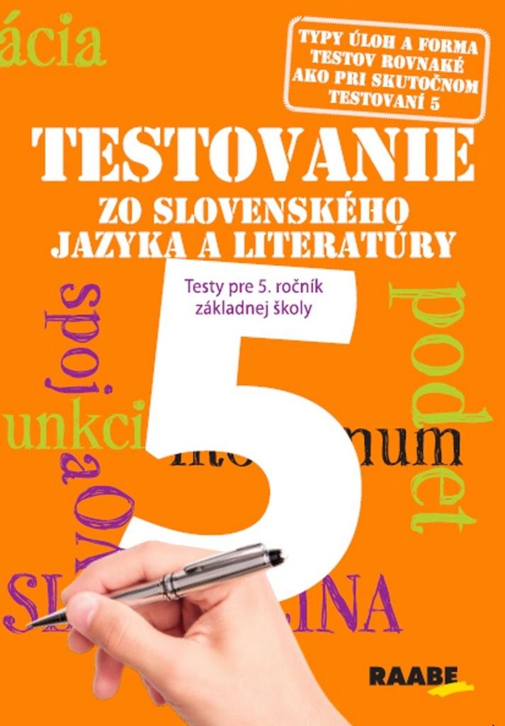 Testovanie 5 zo slovenského jazyka a literatúry
