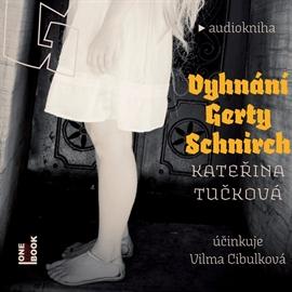 Vyhnání Gerty Schnirch - 2 CD MP3 (audiokniha)