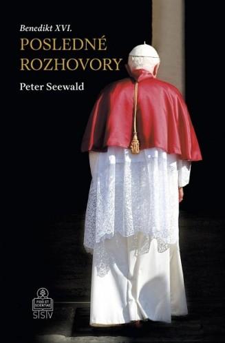 Posledné rozhovory - Benedikt XVI.