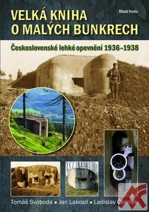Velká kniha o malých bunkrech