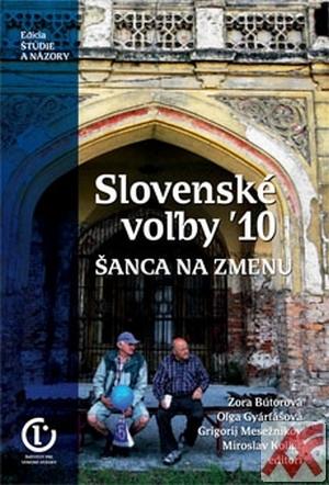 Slovenské voľby ´10. Šanca na zmenu