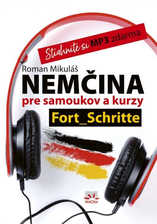 Nemčina pre samoukov a kurzy. Fort Schritte + CD