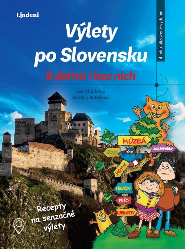 Výlety po Slovensku. S deťmi i bez nich