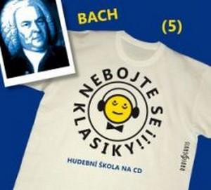 Nebojte se klasiky! Bach (5) - CD (audiokniha)