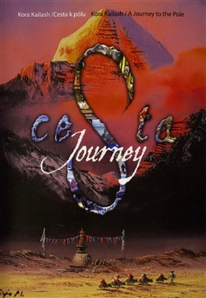 Cesta k pólu / A Journey to the Pole / Kora Kailash - DVD