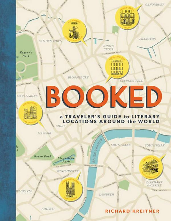 Booked. A Traveler's Guide to Literary Locations Around the World