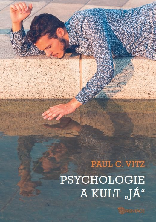 """Psychologie a kult """"já"""""""