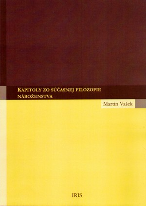 Kapitoly zo súčasnej filozofie náboženstva