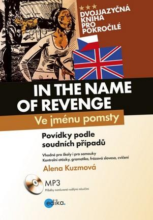 Ve jménu pomsty / In the Name of Revenge + CD