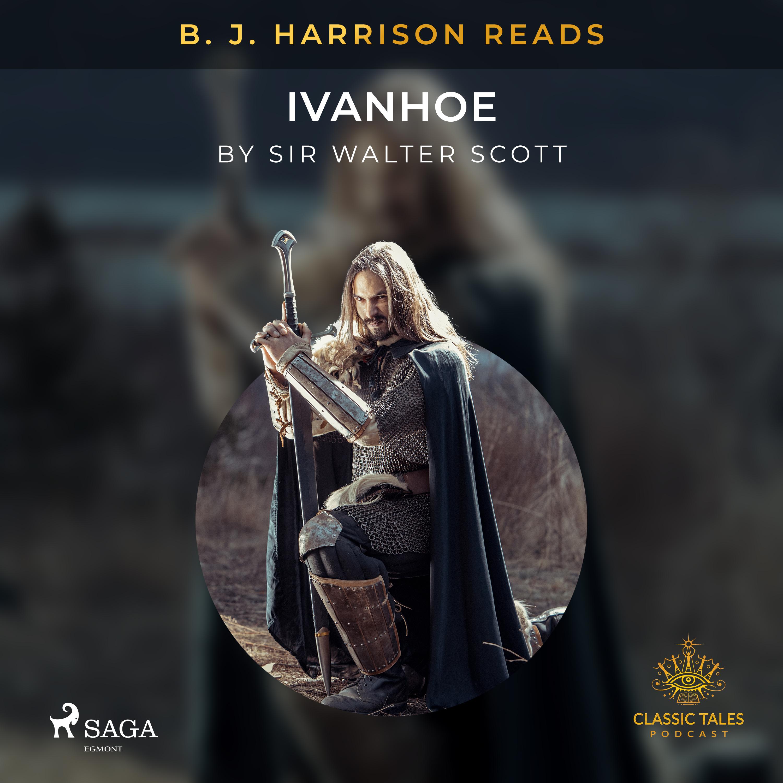 B. J. Harrison Reads Ivanhoe (EN)