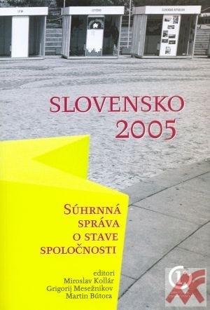 Slovensko 2005 Súhrnná správa o stave spoločnosti