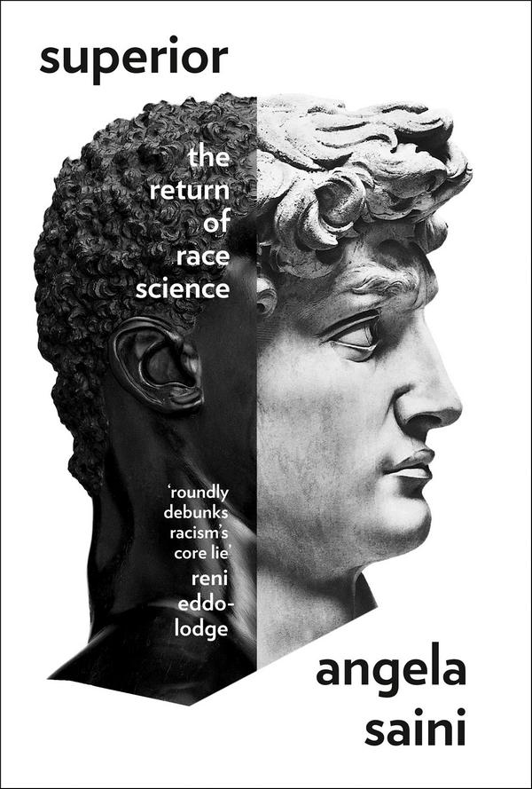 Superior. The Return of Race Science
