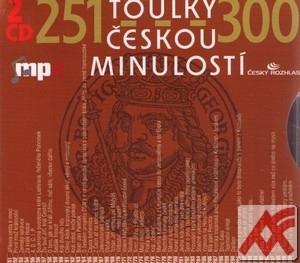 Toulky českou minulostí 251-300 - 2 CD (audiokniha)