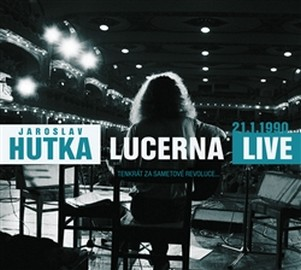Lucerna Live 1990. Tenkrát za Sametové revoluce... - 3 CD