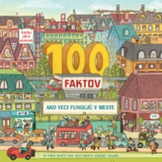 100 faktov - Ako veci fungujú v meste