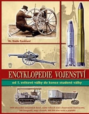 Encyklopedie vojenství ve 20. století od 1. světové války do konce studené války
