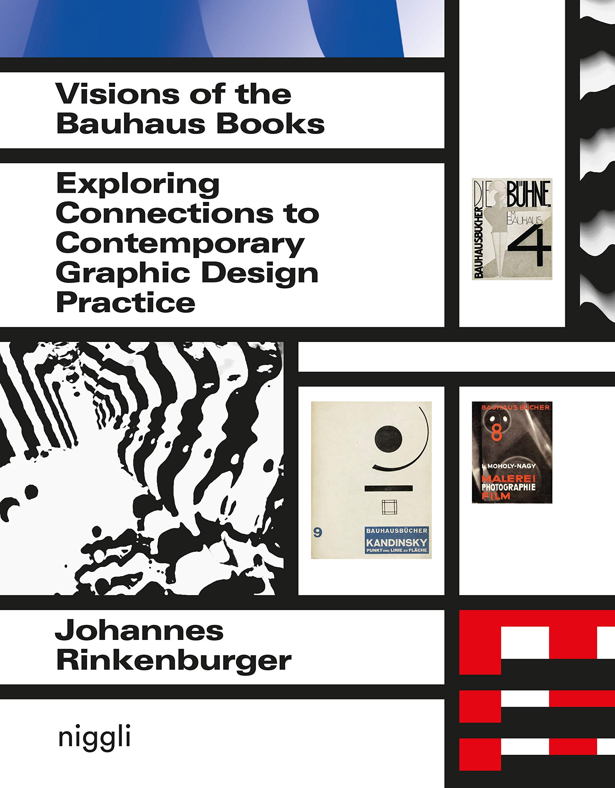 Visions of the Bauhaus Books: Exploring Connections to Contemporary Graphic Desi