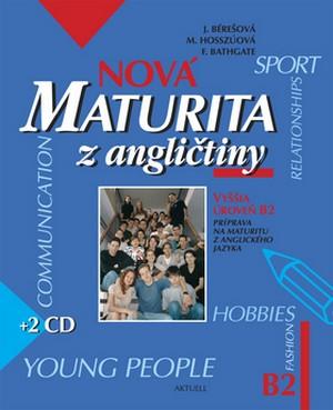Nová maturita z angličtiny /B2/ + 2CD