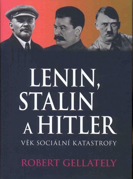 Lenin, Stalin a Hitler
