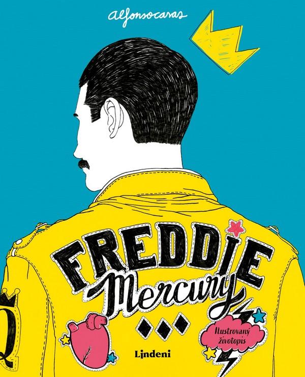 Freddie Mercury. Ilustrovaný životopis (slovenské vydanie)