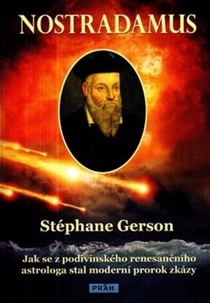 Nostradamus. Jak se z podivínského renesančního astrologa stal moderní prorok zk