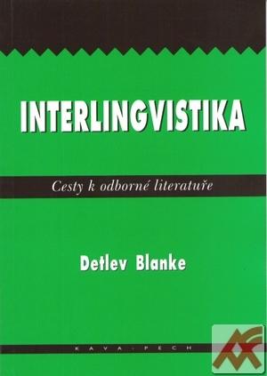 Interlingvistika. Cesty k odborné literatuře