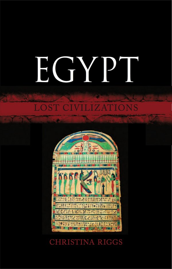 Egypt. Lost Civilizations