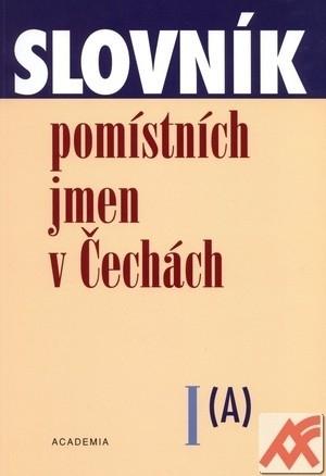 Slovník pomístních jmen v Čechách I. (A)