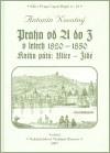Praha od A do Z v letech 1820-1850. Kniha pátá: v letech 1820-1850