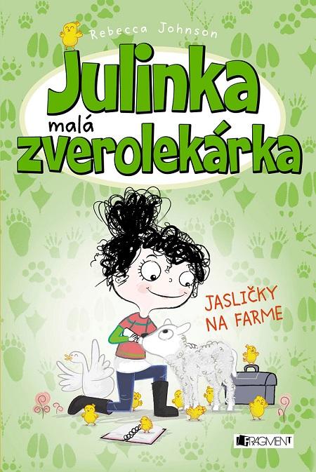 Julinka - malá zverolekárka: Jasličky na farme