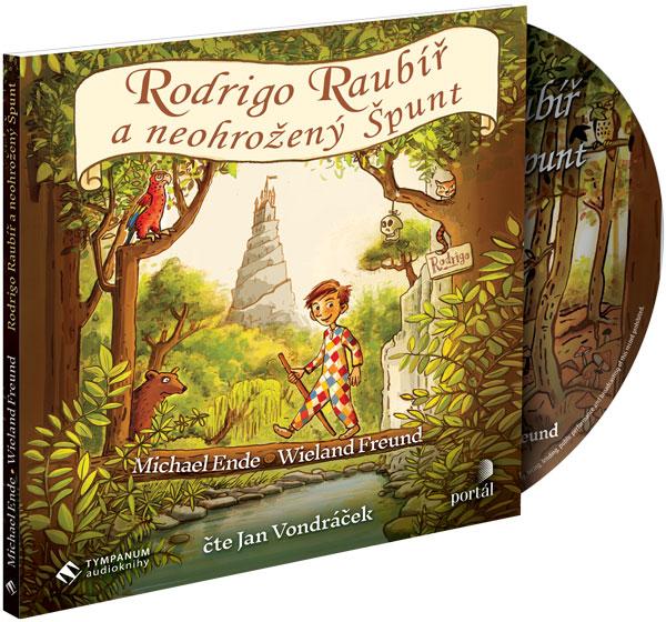 Rodrigo Raubíř a neohrožený Špunt - CD MP3 (audio