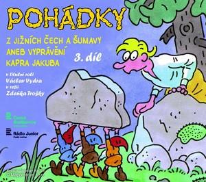 Pohádky z Jižních Čech a Šumavy aneb vyprávění kapra Jakuba 3 - CD (audiokniha)