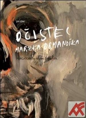 Očistec Mareka Ormandíka / Purgatory by Marek Ormandik + CD Purgatory