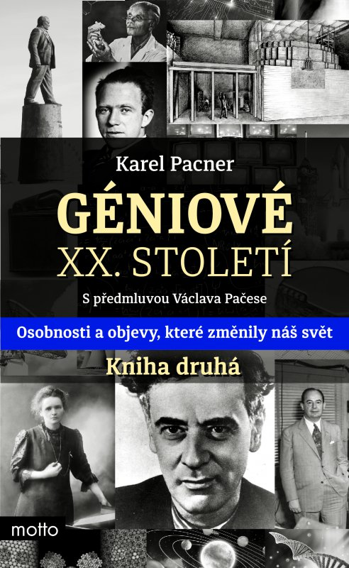 Géniové XX. století. Kniha druhá