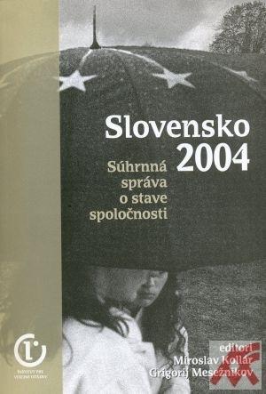 Slovensko 2004 Súhrnná správa o stave spoločnosti