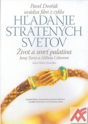 Život a smrť palatína. Juraj Turzo a Alžbeta Coborová (8) - DVD