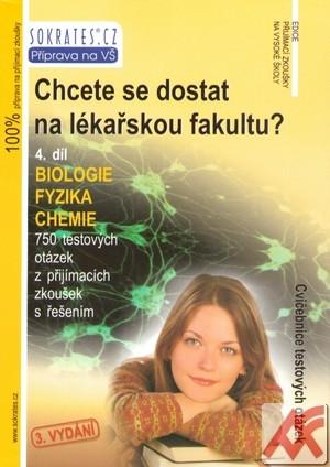 Chcete se dostat na lékařskou fakultu? 4. díl - Biologie, fyzika, chemie