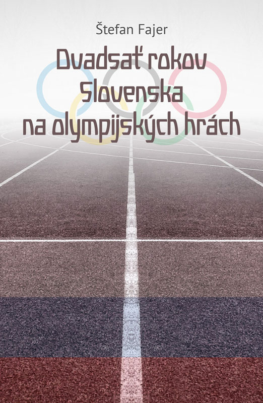 Dvadsať rokov Slovenska na olympijských hrách