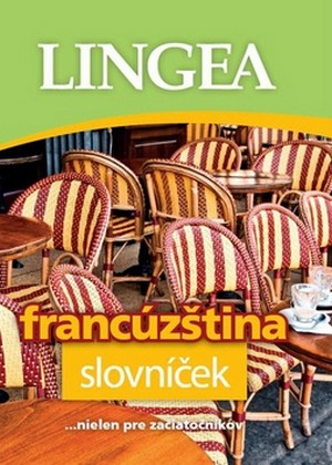 Francúzština - slovníček ...nielen pre začiatočníkov