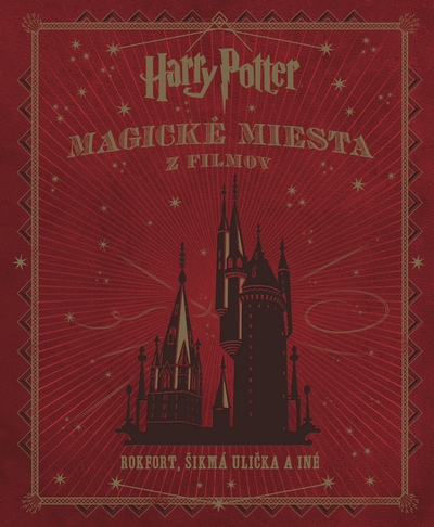 Harry Potter. Magické miesta z filmov