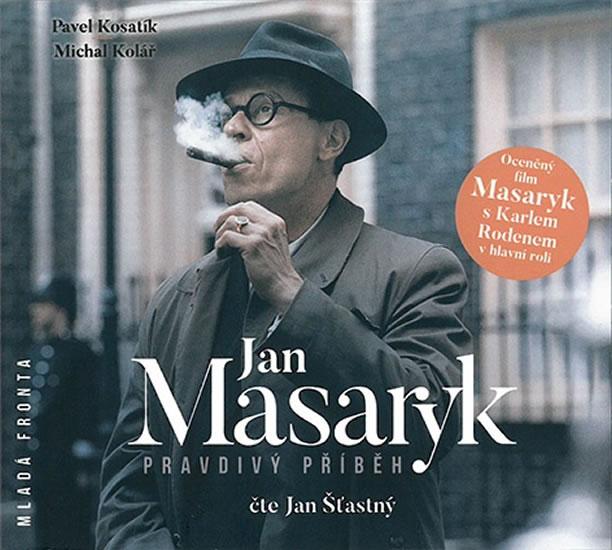 Jan Masaryk. Pravdivý příběh - 2CD MP3 (audiokniha)