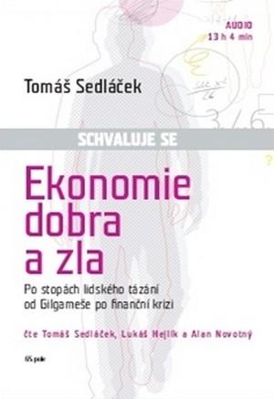 Ekonomie dobra a zla - CD (audiokniha)