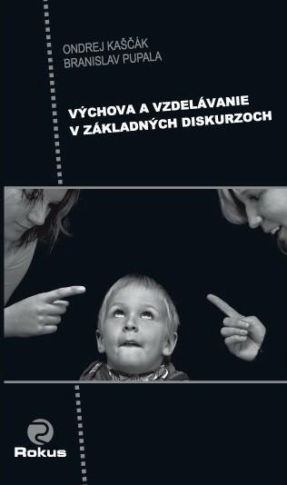 Výchova a vzdelávanie v základných diskurzoch