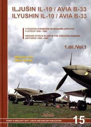 Iljušin Il-10 - Avia B-33 1. díl / Volume 1