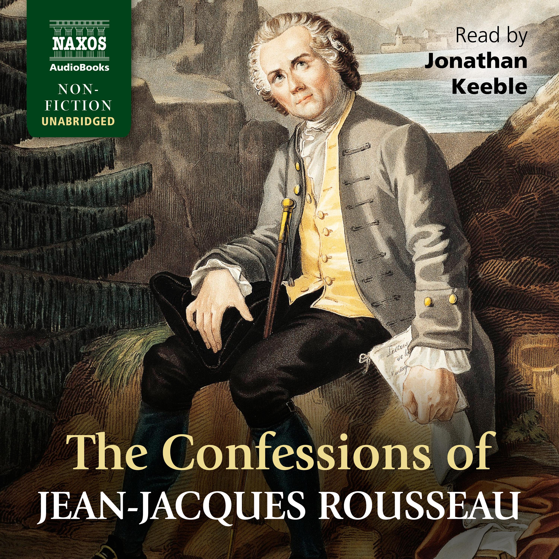 The Confessions of Jean-Jacques Rousseau (EN)